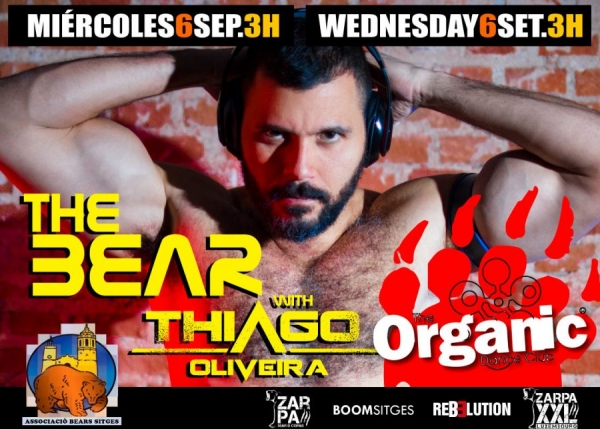 The Bear with Thiago Oliveira en Organic Sitges
